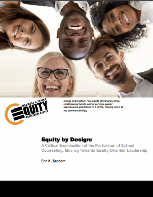 A Critical Examination of the Profession of School Counseling: Moving Towards Equity-Oriented Leadership