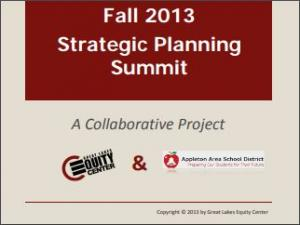 Appleton Area Schools: Fall 2013 Strategic Planning Summit