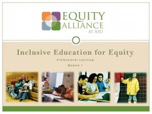 Inclusive Education for Equity Academy 3 - Exploring Inclusive Practices in Classrooms (PPTs)