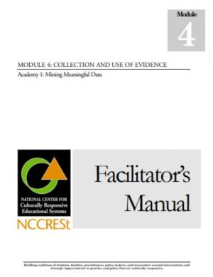 Module 4: Collection and Use of Evidence, Academy 1, Facilitator's Manual