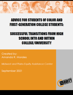 Advice for Students of Color and First-Generation Students: Successful Transitions from High School into and Within College/Univ