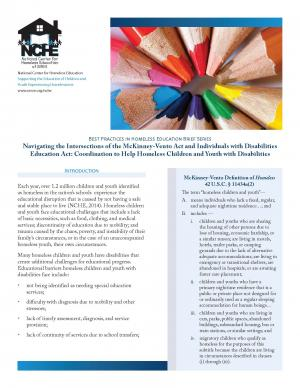 Best Practices in Homeless Education Brief Series:Navigating the Intersections of the McKinney-Vento Act and Individuals with Disabilities