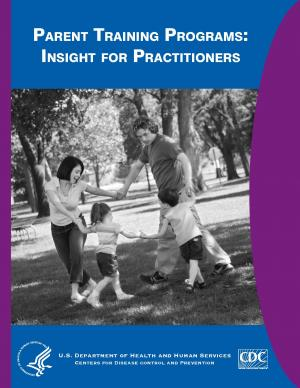 Parent Training Programs: Insight for Practitioners