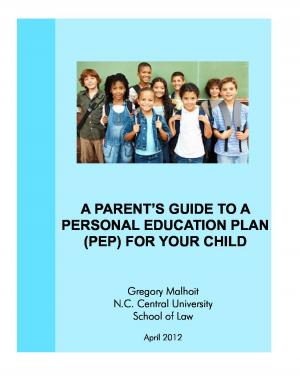 A Parent's Guide to a Personal Education Plan (PEP) for your Child