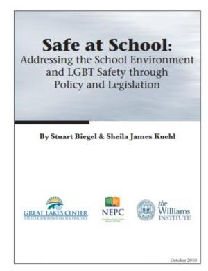 Safe at School: Addressing the School Environment and LGBT Safety through Policy and Legislation